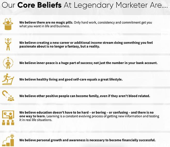 core beliefs at Legendary marketer