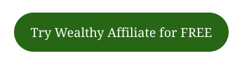 try wealthy affiliate for free button
