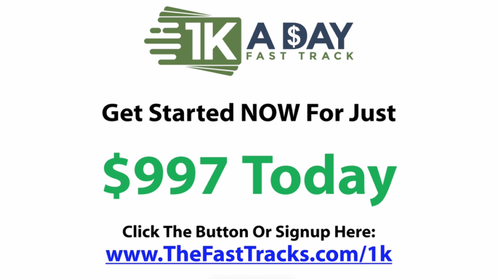 1k a day $997 only
