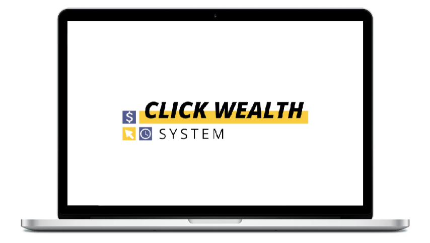 What Is The Click Wealth System