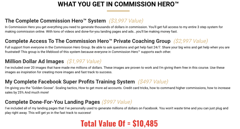 What Do You Get With Commission Hero?