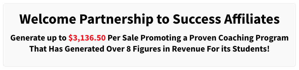 Partnership To Success Also Has An Awesome Affiliate Program