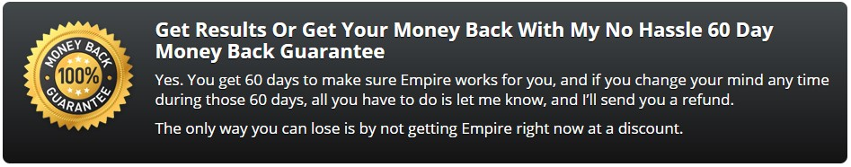 Money back guarantee Empire