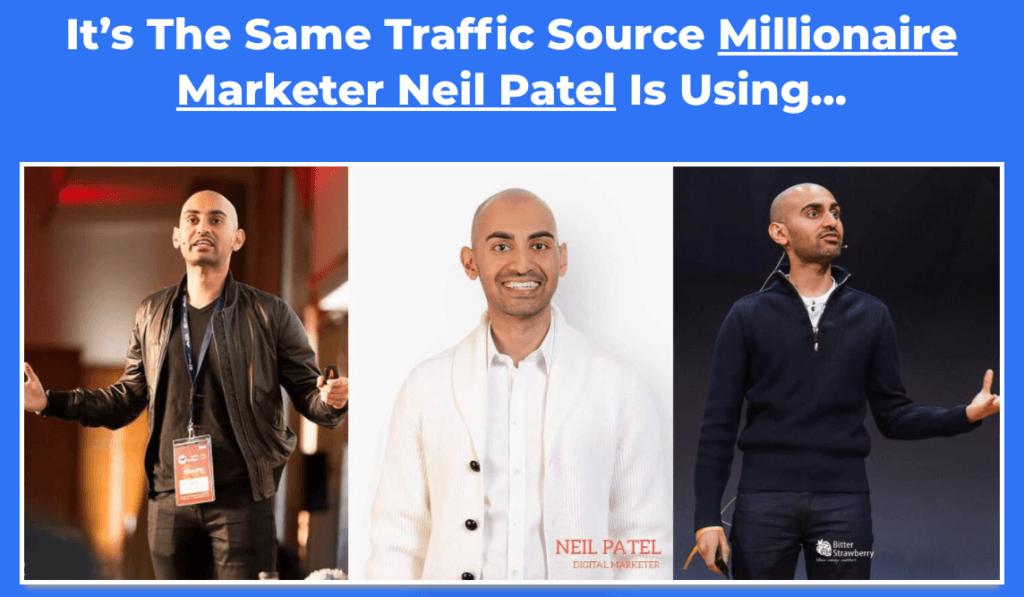 Neil Patel uses the same traffic